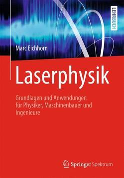 Laserphysik von Eichhorn,  Marc, Zocholl,  Frank, Zscherpel,  Elisabeth