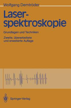 Laserspektroskopie von Demtröder,  Wolfgang