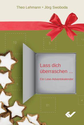 Lass dich überraschen … von Lehmann,  Theo, Swoboda,  Jörg