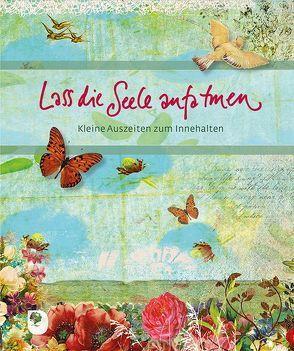 Lass die Seele aufatmen von Osenberg-van Vugt,  Ilka