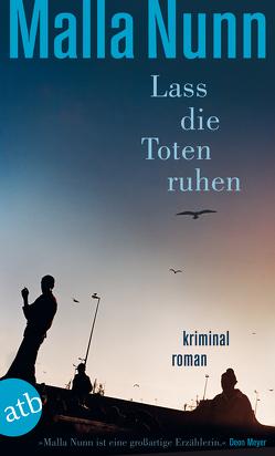Lass die Toten ruhen von Gontermann,  Armin, Nunn,  Malla