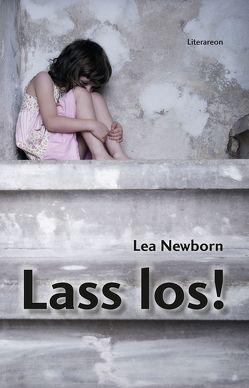 Lass los! von Newborn,  Lea
