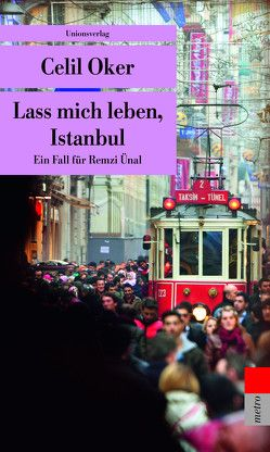 Lass mich leben, Istanbul von Meier,  Gerhard, Oker,  Celil