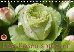 Lass Rosen sprechen (Tischkalender 2019 DIN A5 quer) von Cross,  Martina