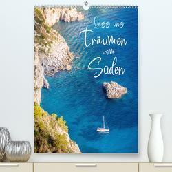Lass uns träumen vom Süden (Premium, hochwertiger DIN A2 Wandkalender 2021, Kunstdruck in Hochglanz) von Mueringer,  Christian
