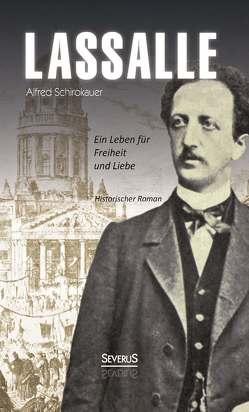 Lassalle von Schirokauer,  Alfred