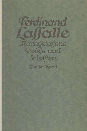 Lassalles Briefwechsel von der Revolution 1848 bis zum Beginn seiner Arbeiteragitation von Mayer,  Gustav