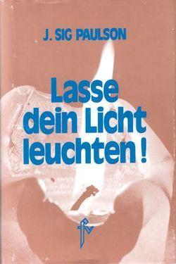Lasse dein Licht leuchten von Jung,  Thea, Paulson,  J Sig