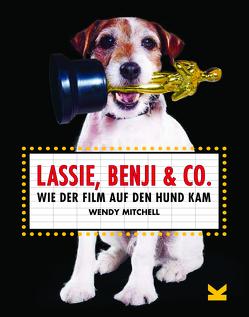Lassie, Benji & Co. von Mitchell,  Wendy