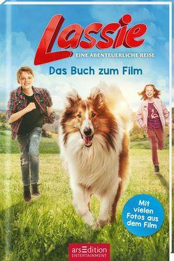 Lassie – Eine abenteuerliche Reise. Das Buch zum Film von Stichler,  Mark