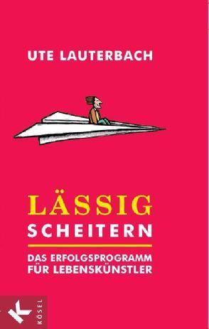 Lässig scheitern von Lauterbach,  Ute