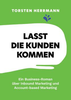 Lasst die Kunden kommen von Herrmann,  Torsten