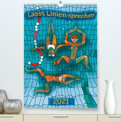 Lasst Linien sprechen (Premium, hochwertiger DIN A2 Wandkalender 2021, Kunstdruck in Hochglanz) von Becker,  Michael