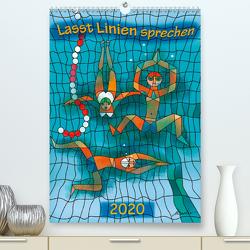 Lasst Linien sprechen (Premium, hochwertiger DIN A2 Wandkalender 2020, Kunstdruck in Hochglanz) von Becker,  Michael