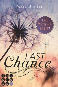 Last Chance (Band 1) von Breiter,  Mara