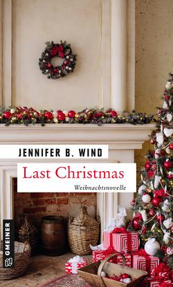 Last Christmas von Wind,  Jennifer B.