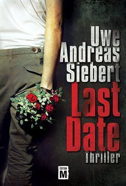 Last Date von Siebert,  Uwe Andreas