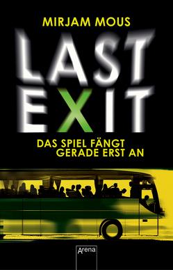 Last Exit von Kiefer,  Verena, Mous,  Mirjam
