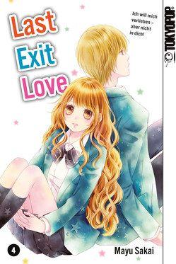 Last Exit Love 04 von Sakai,  Mayu