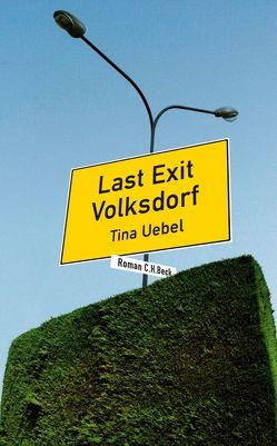 Last Exit Volksdorf von Uebel,  Tina