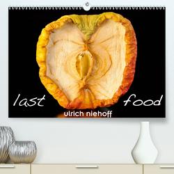 last food (Premium, hochwertiger DIN A2 Wandkalender 2020, Kunstdruck in Hochglanz) von Niehoff,  Ulrich