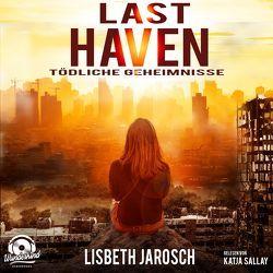 Last Haven von Jarosch,  Lisbeth