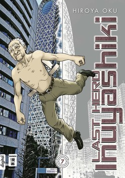 Last Hero Inuyashiki 07 von Oku,  Hiroya, Schmitt-Weigand,  John