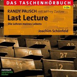 Last Lecture – Die Lehren meines Lebens von Pausch,  Randy, Schönfeld,  Joachim