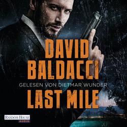 Last Mile von Anton,  Uwe, Baldacci,  David, Wunder,  Dietmar
