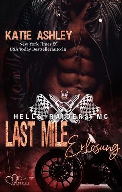 Last Mile: Erlösung von Ashley,  Katie, Fraser,  Joy