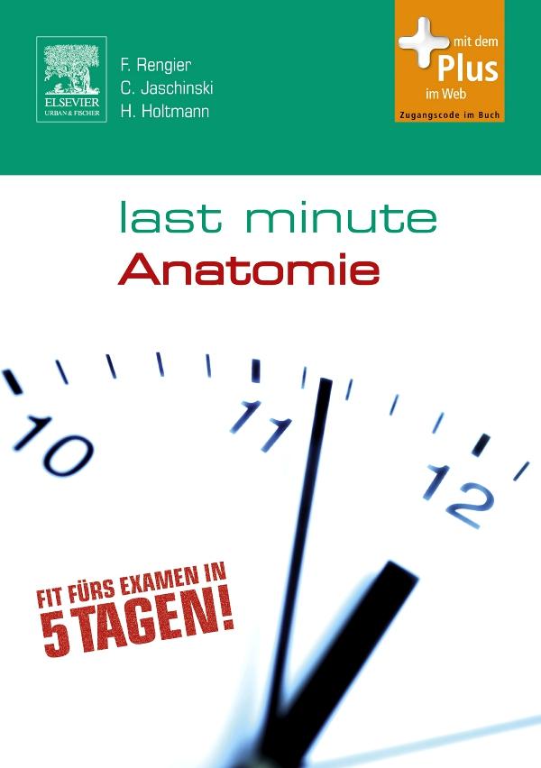 Last Minute Anatomie von Holtmann, Henrik, Jaschinski, Christoph, Reng
