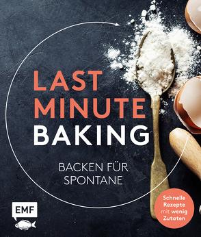 Last Minute Baking – Backen für Spontane