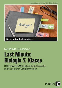 Last Minute: Biologie 7. Klasse von Dziomba,  Rebecca, Müller,  Corinna, Spellner,  Cathrin