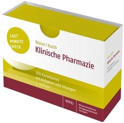 Last Minute Check – Klinische Pharmazie von Braun,  Christina, Kurth,  Verena