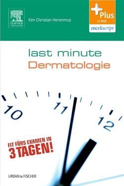 Last Minute Dermatologie von Heronimus,  Kim Christian