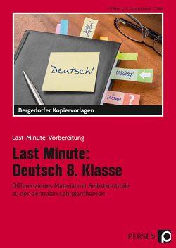 Last Minute: Deutsch 8. Klasse von Felten,  P., Grzelachowski,  L.-C., Stier,  C.