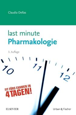 Last Minute Pharmakologie von Dellas,  Claudia