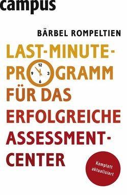 Last-Minute-Programm für das erfolgreiche Assessment-Center von Rompeltien,  Bärbel