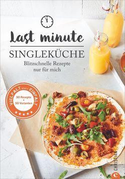 Last Minute Singleküche von Brinkop,  Maria, Kreihe,  Susann
