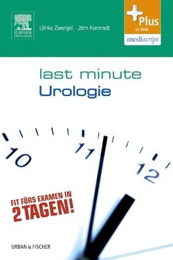 Last Minute Urologie von Kamradt,  Jörn, Zwergel,  Ulrike