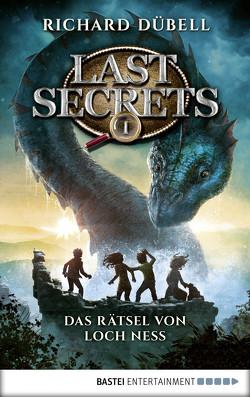 Last Secrets – Das Rätsel von Loch Ness von Dübell,  Richard