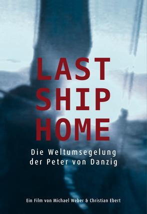 Last Ship Home von Weber,  Michael