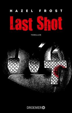 Last Shot von Frost,  Hazel