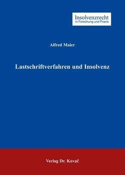 Lastschriftverfahren und Insolvenz von Maier,  Alfred