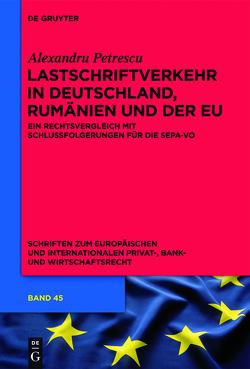 Lastschriftverkehr in Deutschland, Rumänien und der EU von Petrescu,  Alexandru