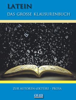 Latein – Das große Klausurenbuch von Henneböhl,  Rudolf, Prof. Dr. Maier,  Friedrich