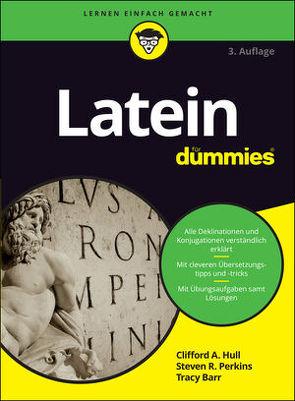 Latein für Dummies von Barr,  Tracy, Hull,  Clifford A., Perkins,  Steven R.