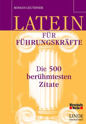 Latein für Führungskräfte von Leuthner,  Roman