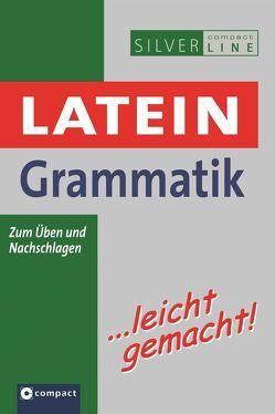 Latein Grammatik …leicht gemacht von Bubel,  Frank, Völk,  Peter