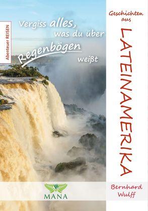 Lateinamerika von Wulff,  Bernhard